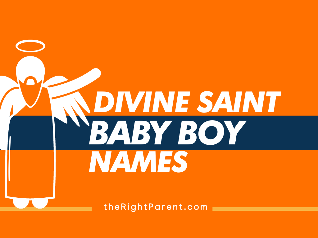201+ Ecstatic And Divine Saint Names For Boys (Meaning)